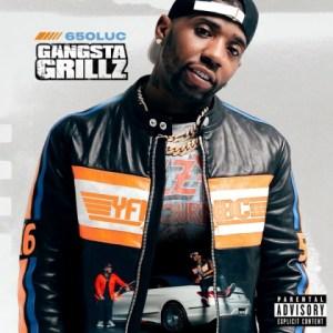 650Luc: Gangsta Grillz BY YFN Lucci